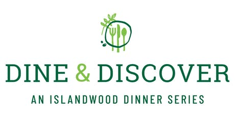 Dine & Discover...An IslandWood Dinner Series | September 29th, 2019 tickets
