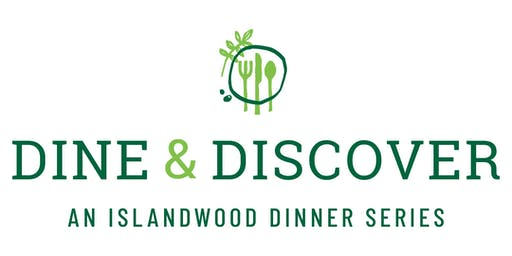 Dine & Discover...An IslandWood Dinner Series | September 29th, 2019