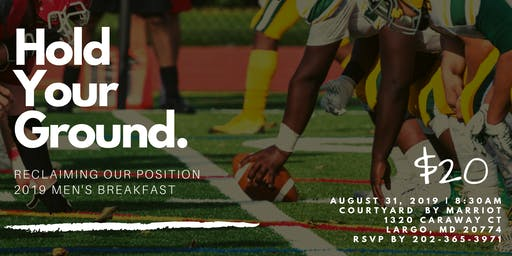 Hold Your Ground! 2019 Men's Breakfast