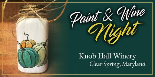 Knob Hall Winery Paint Event - Pumpkins on a Jar