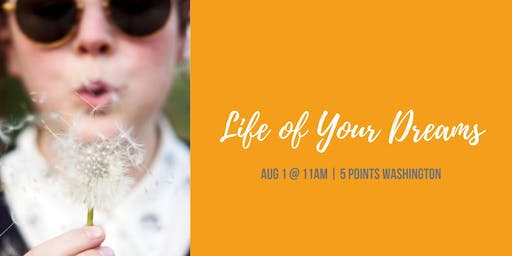 Life of Your Dreams - Financial Planning Workshop