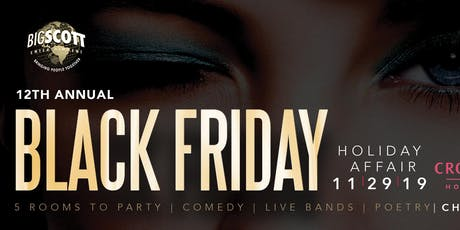 All Black Friday Holiday 12TH Annual Affair with Big Scott & Friends tickets