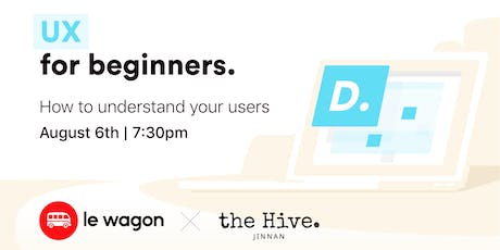 UX for Beginners - Workshop tickets