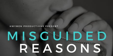 Misguided Reasons Premiere Event tickets