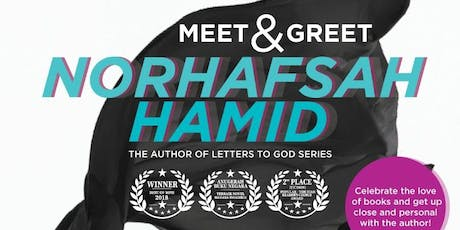 MEET & GREET NORHAFSAH HAMID (LETTERS TO GOD) tickets