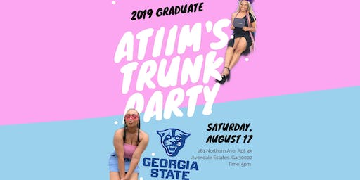 Atiim's College Trunk Party