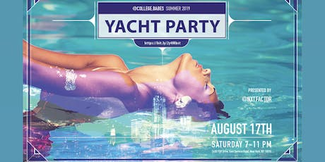 @College.Babes Summer Yacht Party! tickets