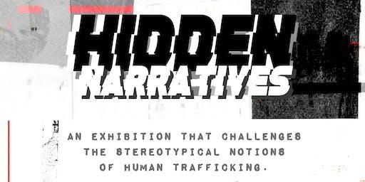 HIDDEN NARRATIVES (HUMAN TRAFFICKING ART EXHIBITION)