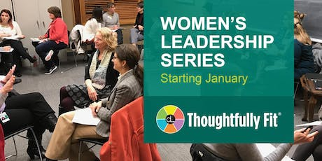 Women's Leadership Series: Thoughtfully Fit - Winter 2020 tickets