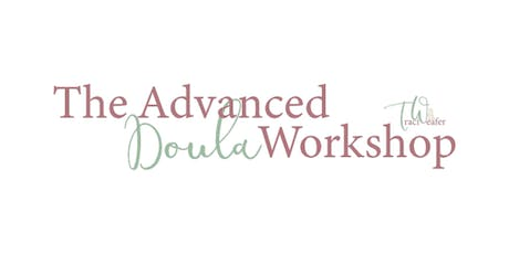 The Advanced Doula Workshop - Lincoln, NE tickets