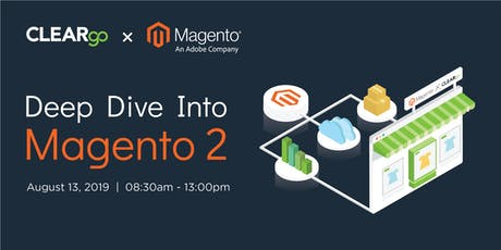 Deep Dive into Magento 2 by CLEARgo x Magento tickets