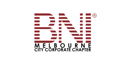 OCTOBER 2019 BNI Melbourne City Corporate Chapter Business Networking Event tickets