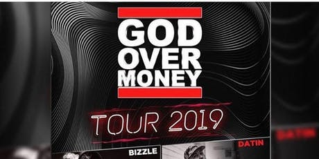 God Over Money Tour 2019 - Baltimore, MD tickets