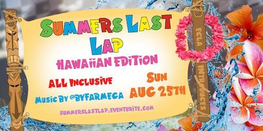 Summer's Last Lap (Hawaii Edition)