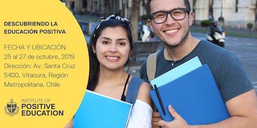 Descubriendo la Educación Positiva, Chile (October 2019)