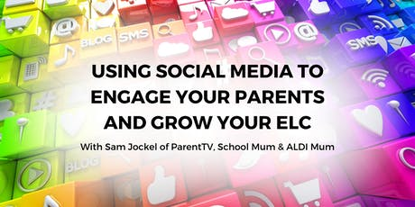 Using social media to engage your parents and grow your ELC - Perth tickets