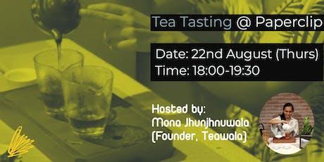 Tea Tasting @ Paperclip tickets