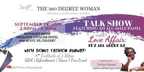 The 360 Degree Woman Talk Show tickets