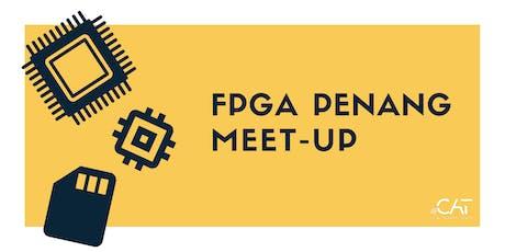 FPGA Penang Meetup #1 tickets