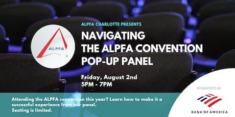 Navigating the ALPFA Convention Panel tickets