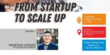 """IDX Talks : """"From Startup to Scale Up"""" by Founder IDN Media, Winston Utomo tickets"""