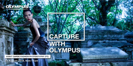 CAPTURE WITH OLYMPUS - AVANT GARDE FASHION PHOTOGRAPHY (PG) tickets