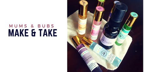 Mums and bubs -make and take tickets