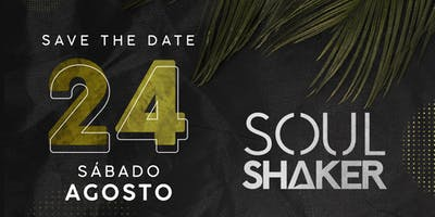 SOULSHAKER > Sexta 23.08