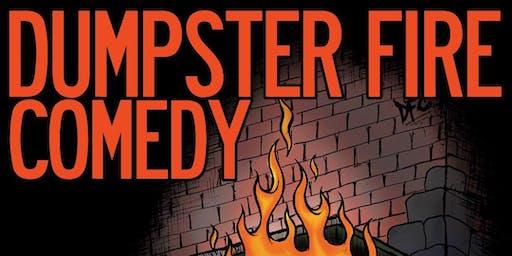 Dumpster Fire Comedy