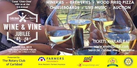 """Wine & Vine Jubilee """"Uncorked"""" tickets"""