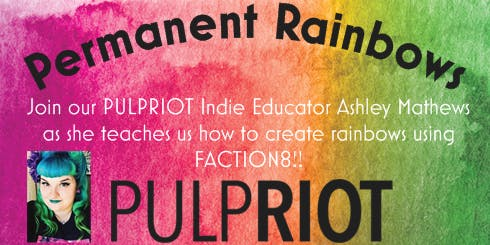 Permanent Rainbows with PULPRIOT
