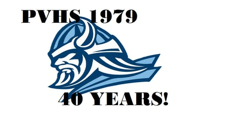PVHS Class of 1979 - 40 YEAR REUNION tickets