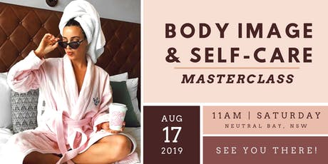 Body Image & Self-Care Masterclass tickets