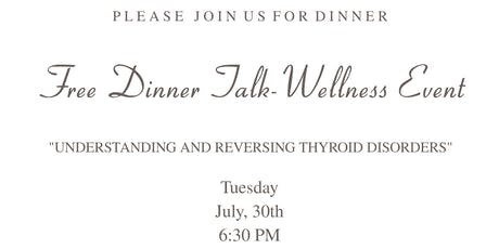 Complimentary Dinner- Wellness Event tickets