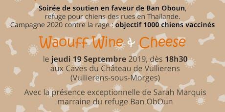 Waouff Wine & Cheese tickets