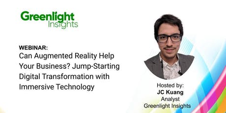 Webinar: Can Augmented Reality Help Your Business? Jump-Starting Digital Transformation with Immersive Technology tickets