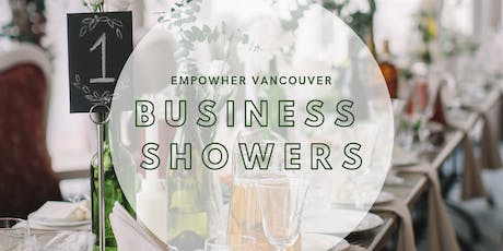 Business Showers: Celebrating Women Owned Businesses tickets
