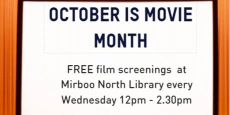 Midday movies at Mirboo North Library tickets