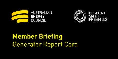 Member Briefing - Generator Report Card tickets