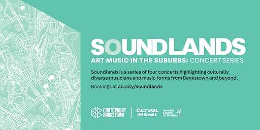 SOUNDLANDS: art music in the suburbs