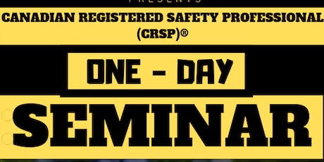 Canadian Registered Safety Professional (CRSP) ® certification  - ONE DAY S tickets