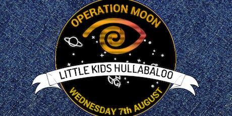Operation Moon - Hullabaloo tickets
