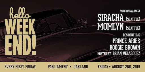 Hello Weekend First Fridays at Parliament with DJs Siracha & Momlyn