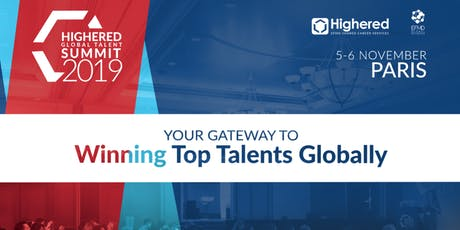 Highered Global Talent Summit - Paris 2019 tickets