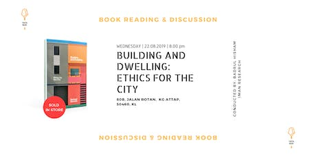 Building and Dwelling: Ethics For The City tickets