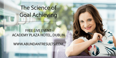 The Science of Goal Achieving – Free Live Event tickets