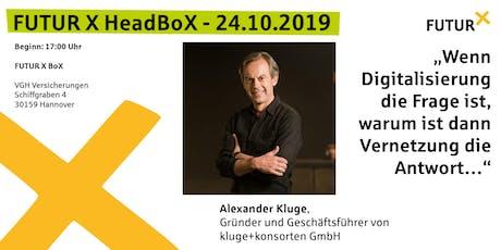 FUTUR X HeadBoX - Alexander Kluge Tickets