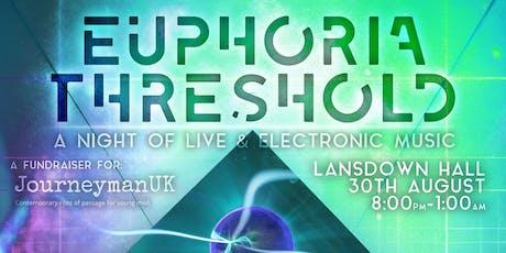 Euphoria Threshold tickets
