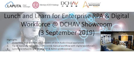 Lunch and Learn for Enterprise RPA & Digital Workforce @ DCHAV Showroom tickets