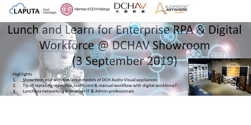 Lunch and Learn for Enterprise RPA & Digital Workforce @ DCHAV Showroom